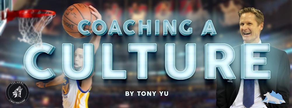 Coaching a Culture by Tony Yu