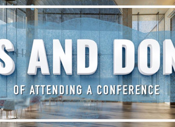 Do's and Don'ts of Attending a Conference