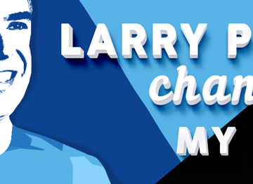 Larry Page Changed My Life