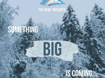 Something BIG is Coming...