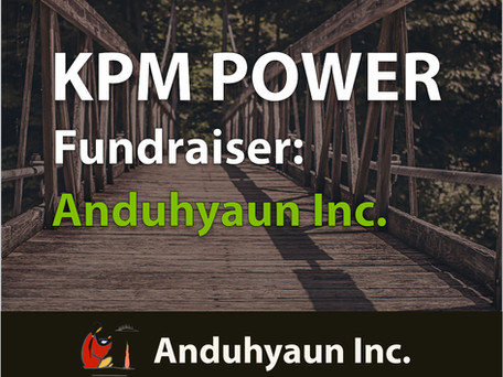 "KPM's Fundraiser / Aunduhyaun Shelter ""Our Home"""