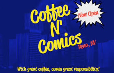 Coffee N' Comics, Reno Nevada