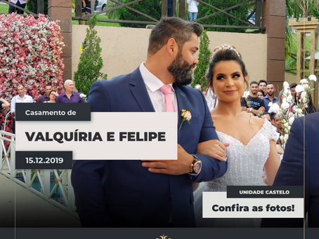 Casamento de Valquíria e Felipe