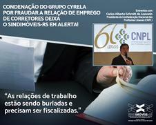 Sindimóveis-RS fica alerta com condenação do grupo Cyrela por fraudar a relação de emprego de Corret