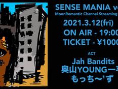 2021.03.12 |【配信】SENSE MANIA vol.10