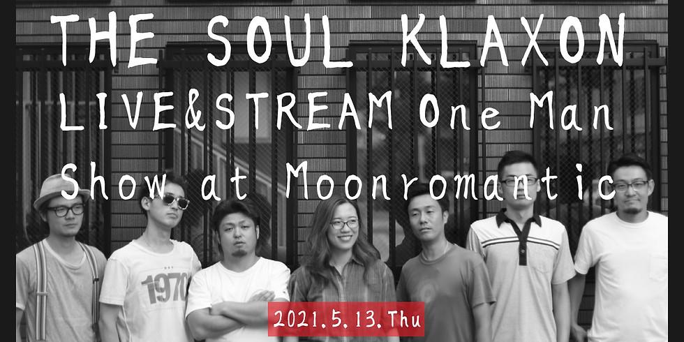 THE SOUL KLAXON LIVE & STREAM One Man Show at Moonromantic
