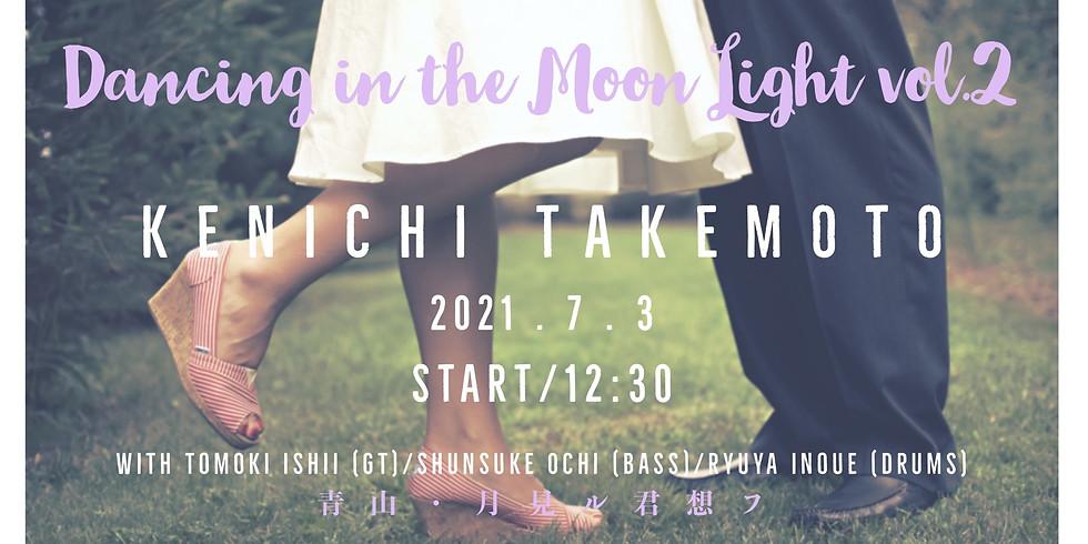 """竹本健一 LIVE 2021 """"Dancing In The Moon Light"""" Vol.2 _"""