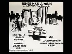 2021.09.08 |【観覧+配信】SENSE MANIA vol.14