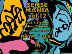 2021.04.21 |【観覧】SENSE MANIA vol.12(※時短営業要請により会場時間が変更しております)