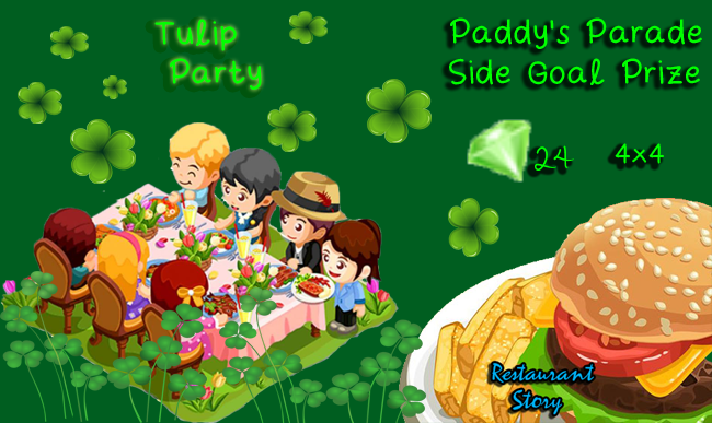 restaurant story Paddy's parade side goal prize tulip party
