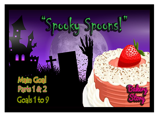 Spooky Spoons - Bakery Story Quest