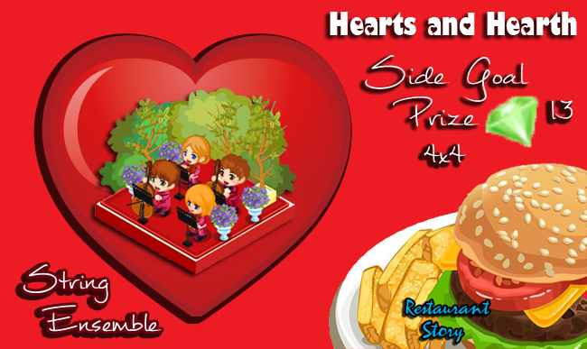 restaurant story hearts and hearth side goal prize string ensemble