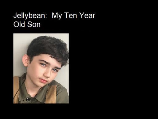 My Ten Year Old Son