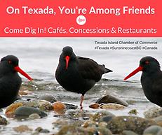 Texada Cafes, Restaurants_You're Among F