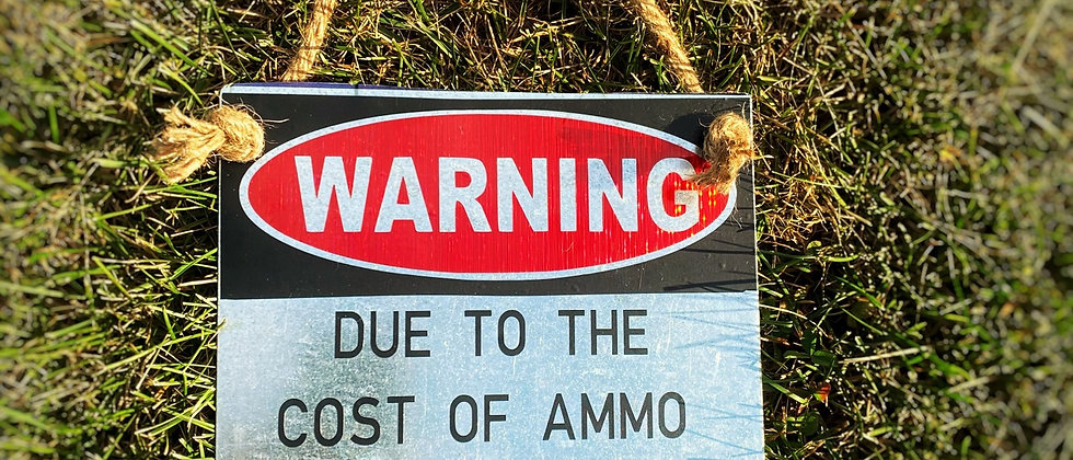 Ammo Warning Sign