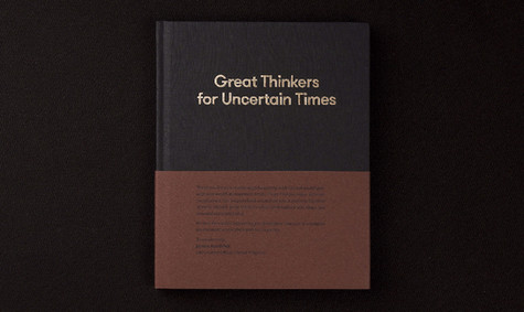 Great Thinkers for Uncertain Times