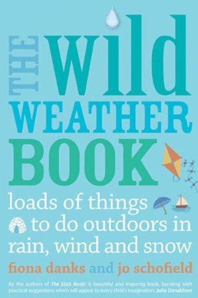 The Wild Weather Book | Danks & Schofield