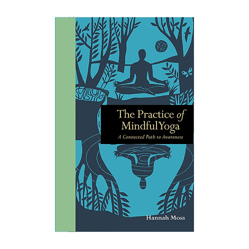 The Practice of Mindful Yoga | Hannah Moss