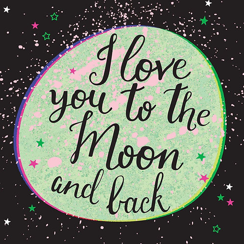 I Love You To The Moon & Back | Summersdale