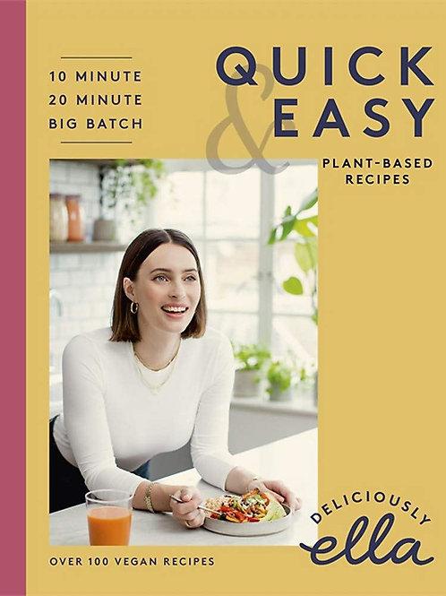 Deliciously Ella: Quick & Easy Plant Based Recipes