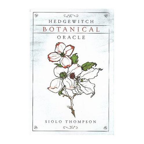 Hedgewitch Botanical Oracle | Siolo Thompson