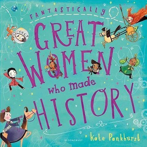 Great Women Who Made History | Kate Pankhurst