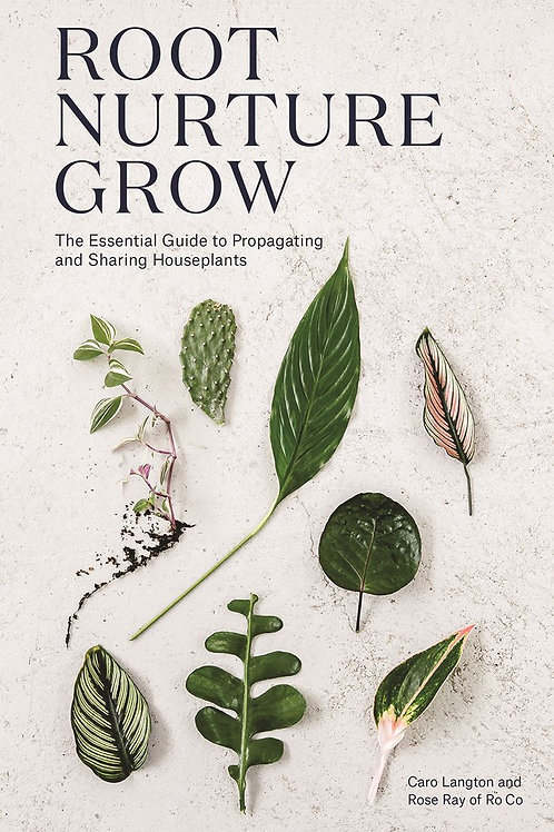 Root Nurture Grow   Langton & Ray