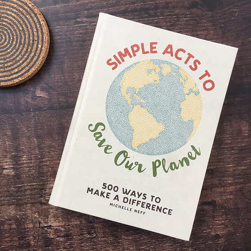 Simple Acts To Save Our Planet | Michelle Neff
