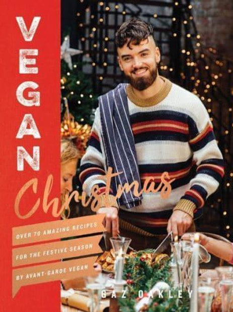 Vegan Christmas | Gaz Oakley