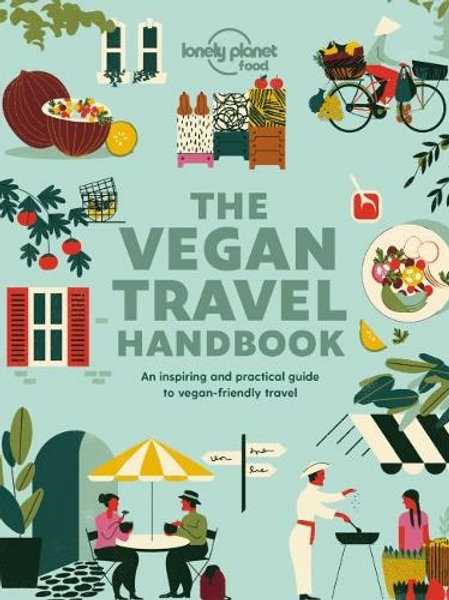The Vegan Travel Handbook