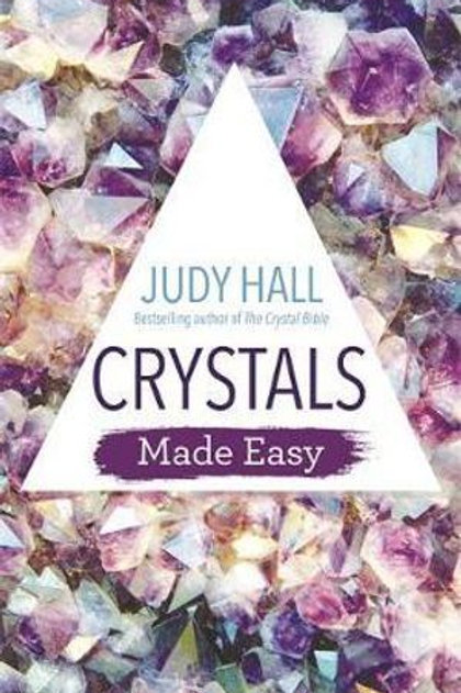 Crystals Made Easy | Judy Hall