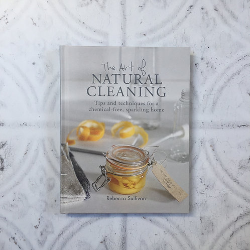 The Art Of Natural Cleaning | Rebecca Sullivan