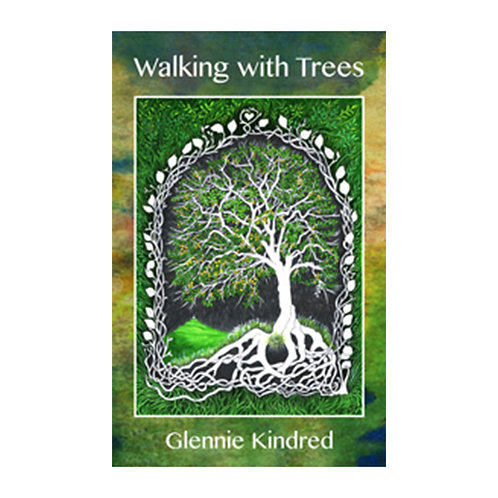 Walking With Trees | Glennie Kindred