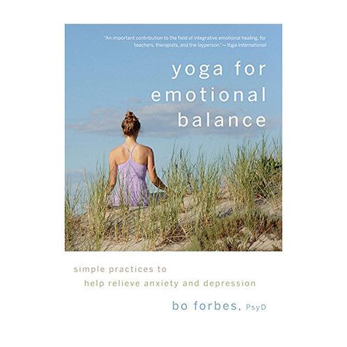 Yoga for Emotional Balance   Bo Forbes