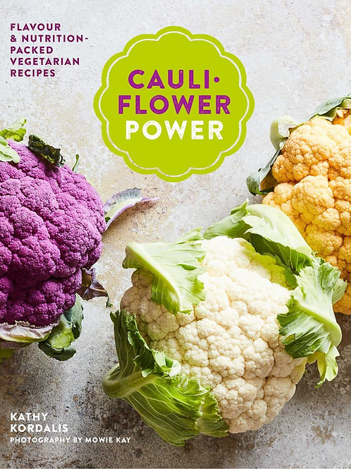 Cauliflower Power | Kathy Kordalis