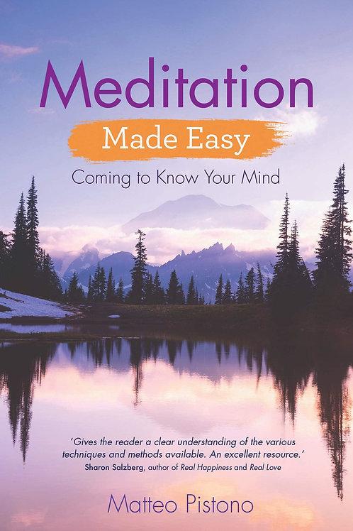 Meditation Made Easy | Matteo Pistono