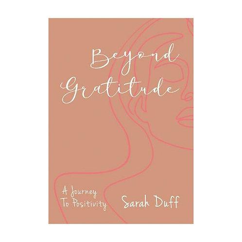 Beyond Gratitude | Sarah Duff