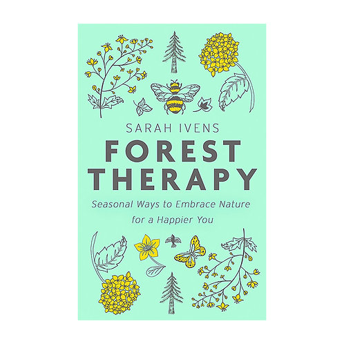 Forest Therapy | Sarah Ivens