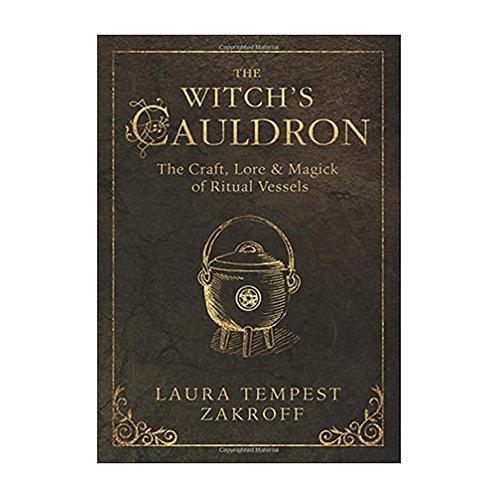 The Witch's Cauldron| Laura Tempest Zakroff