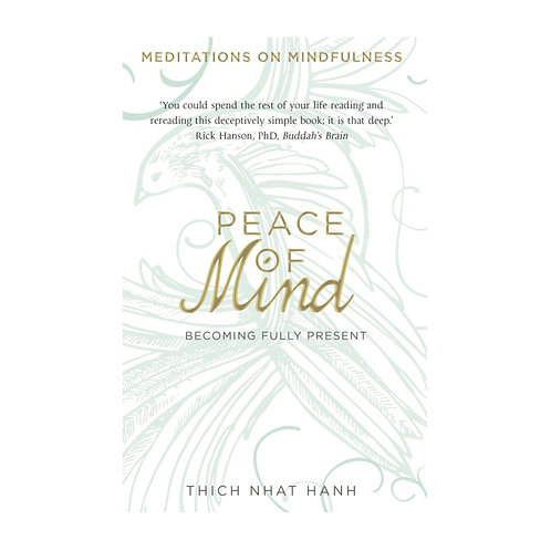 Peace of Mind | Thich Nhat Hanh