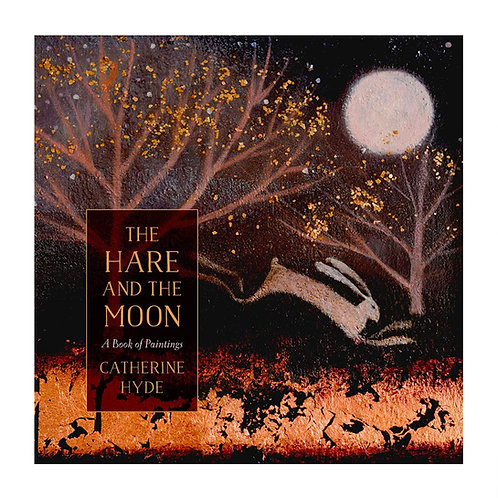 The Hare & The Moon | Catherine Hyde