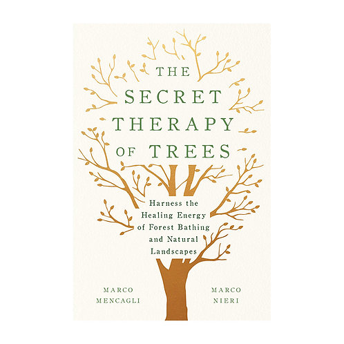 The Secret Therapy of Trees | Marco Mencagli and Marco Nieri