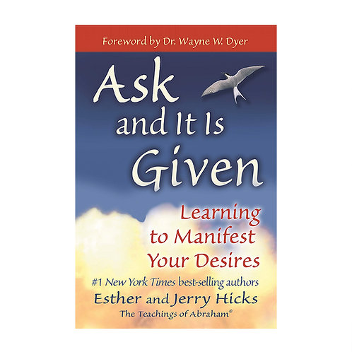Ask and It Is Given | Esther and Jerry Hicks