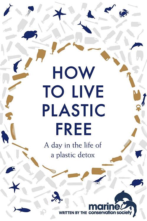 How To Live Plastic Free | Marine Society