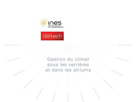 """25 mai 18 : CONFÉRENCE À L'INES """"Gestion du climat sous les verrières et dans les atriums"""""""