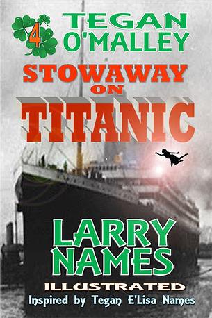 TITANIC BOOK AUTHOR LARRY NAMES TEGAN O'MALLEY STOWAWAY ON TITANIC