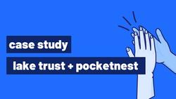 Case Study: Lake Trust Credit Union