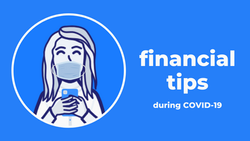 Financial Tips for Navigating COVID-19