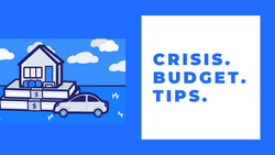 Top Tips to Budget During a Crisis