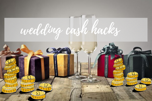 Hacks to the best wedding cash uses